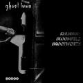 Ghosttown Sound Nr. 13
