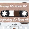 Legendary DJ Tanco NYC - Journey Into House Vol. 29