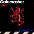 Gatecrasher - sonic