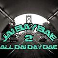 Jai Bay Bae - All Dai Day Dae - volume 2