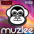 MUZLEE - 12AM Vol. 122