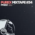 PUREX MIXTAPE #34 | Phizz