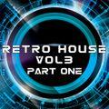 Retro House Party Vol. 3 @ Le Rétro Part 1
