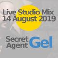14 August 2019 - Secret Agent Gel Live in the studio