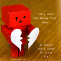 Only Love Can Break Your Heart - Indie Dance/ Nu Disco - dj sprouT Mix - Apr 2020