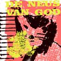DE NEUS VAN GOD with De Haan