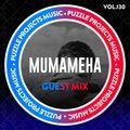 Mumameha - PuzzleProjectsMusic Guest Mix Vol.130