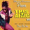 DJ DANNIE BOY_THIS IS AFRICA VOLUME 10 (VISION 2020)