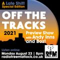 The Late Shift - Off The Tracks Festival Preview