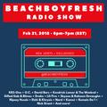 BeachBoyFresh Show Episode #52 (2.21.2018) 2018 Exclusives
