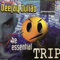 Deejay Julião - The Essential Trip