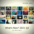 What's New? 2021 Q3