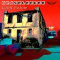 Redselecter - Look Below - April 2012