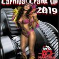 Carnival Crank Up 2019 - DJ Marcus G