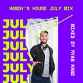 Handy's House July Mix