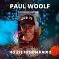 DJ PAUL WOOLF  Saturday Mix  House Fusion Radio Winter Weekender  9/1/21