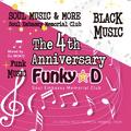 FunkyD 4th Anniversary MIX    - DJ MOKO MIX-