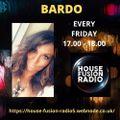 BARDO // LOVING BEATS FOR CASTRO //  HOUSE FUSION RADIO WEEKENDER // 9/4/21