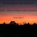 DJ Guzman & Yass - DNT  Vol . 1 (Discovering New Talents)