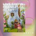 Guest Show (24.11.2020) - Francesca Heart Live