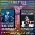 Igor Assis pres Transition RadioShow #026 with Halley Seidel