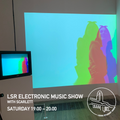 LSR Electronic Show with Scarlett (WK5 - 21.11.2020)