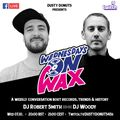 Wednesdays on Wax feat. DJ Woody (Woodwurk Rec UK)