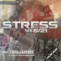 STRESS 6/21