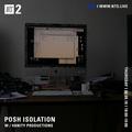 Posh Isolation w/ Vanity Productions - 6th September 2018