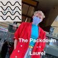 Laurel - The Packdown - 20.06.2020