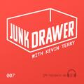 Junk Drawer - Episode 007