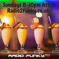 Attish SoulBase Sunday 18th April 2021 8pm-10pm Radio2funky 95fm Leicester radio2funky.co.uk