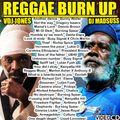 DJ MADSUSS X VDJ JONES - REGGAE BURN UP! 2020