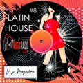 LATIN HOUSE / AFRO / TRIBAL HOUSE / #8 by V.J. MAGISTRA Radio Show / for [iheartmusicradio.com]