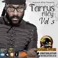 NATURAL AFFAIR SOUND PRESENTS TARRUS RILEY MIXTAPE VOLUME 3