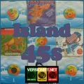 Island records - all vinyl 45s special