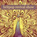 Britpop Revival Show #357 10th February 2021
