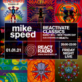 Mike Speed | React Radio Uk | 010121 | FNL | 8-10pm | Reactivate Classics | Early 90's | Show 86