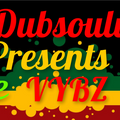DJ Dubsoulvibe Presents June Vybz 2016
