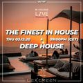 The Finest in House & Deep House vol 47 mixed by LEX GREEN