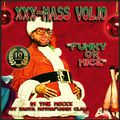 XXX-MasS Vol.10 (2014) ''FuNKy oR NicE'' (best Xmas Mixtapes 4 a most FUNKY Christmas !!!)