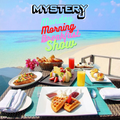 Monday Morning Breakfast Show 3 - @DJMYSTERYJ