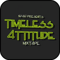 Timeless 4ttitude by No4h
