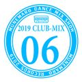 CLUB-MIX 2019 Vol.06