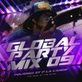 Global Party Mix #9 Powered by P La Cangri