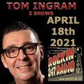 Two Tom Ingram Shows Apr 18th 2021