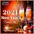 2021 New Year's Dance Mix ~ Hits247fm.com