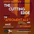 "The Afromentals Mix #129 by DJJAMAD Sundays on Derek Harper's ""CUTTING EDGE"" 8-10pm MAJIC 107.5 FM"