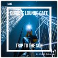 Guido's Lounge Cafe Broadcast 0446 Trip To The Sun (20200918)