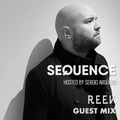 Sequence Hosted By Sergio Arguero Ep. 252 R.E.E.V. Guest Mix /  Feb 2020, Week 4